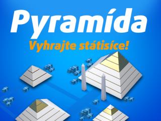 Hrajte Pyramídu, na vrchole leží najmenej 600-tisíc!